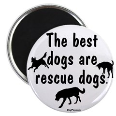 Best Dogs Are Rescues Magnet