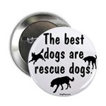 Best Dogs Are Rescues 2.25