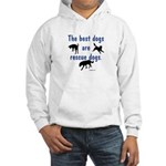 Best Dogs Are Rescues Hooded Sweatshirt