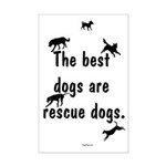 Best Dogs Are Rescues Mini Poster Print