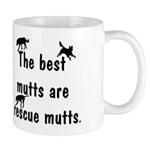 Best Mutts Are Rescues Mug