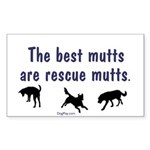 Best Mutts Are Rescues Rectangle Sticker