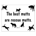 Best Mutts Are Rescues Small Poster