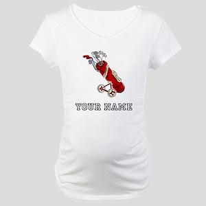 Golf Bag On Wheels (Add Name) Maternity T-Shirt
