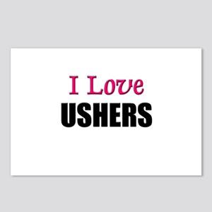 I Love USHERS Postcards (Package of 8)