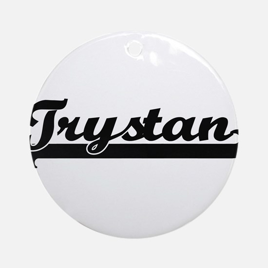 Trystan Classic Retro Name Design Ornament (Round)