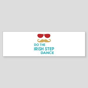 Do The Irish Step Dance Sticker (Bumper)
