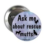 Ask Me About Rescue Mutts 2.25