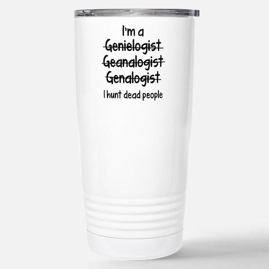 I Hunt Dead People Ceramic Travel Mug