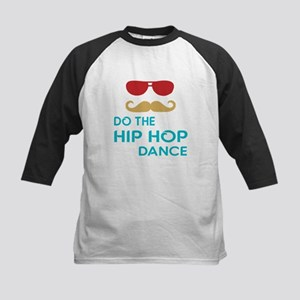 Do The Hip hop Dance Kids Baseball Tee