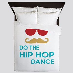Do The Hip hop Dance Queen Duvet