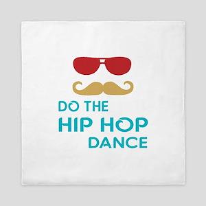 Do The Hip hop Dance Queen Duvet