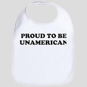 PROUD TO BE UNAMERICAN Bib