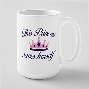 This Princess Saves Herself Large Mug