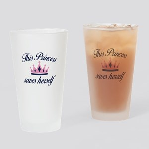 This Princess Saves Herself Drinking Glass