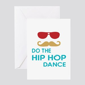 Do The Hip hop Dance Greeting Card