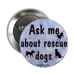 Ask Me About Rescue Dogs 2.25