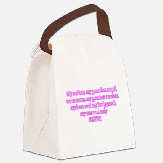 My one and only sister poem Canvas Lunch Bag