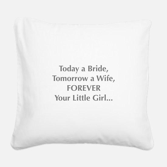 Bride Poem to Parents Square Canvas Pillow