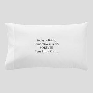 Bride Poem to Parents Pillow Case