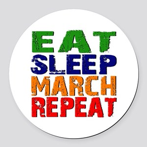 Eat Sleep March Repeat Round Car Magnet