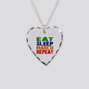 Eat Sleep March Repeat Necklace Heart Charm