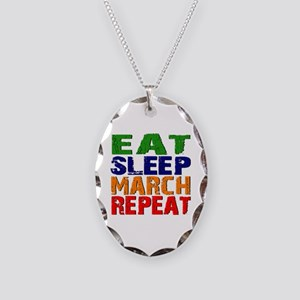 Eat Sleep March Repeat Necklace Oval Charm