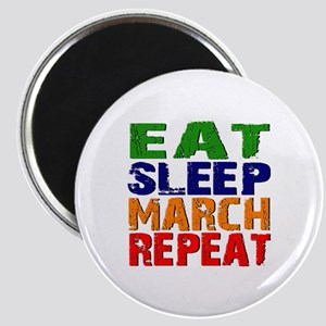 Eat Sleep March Repeat Magnet