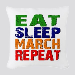 Eat Sleep March Repeat Woven Throw Pillow