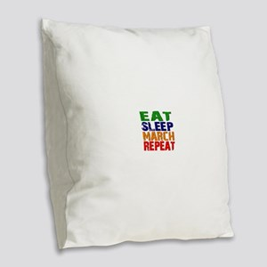 Eat Sleep March Repeat Burlap Throw Pillow