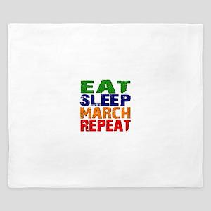 Eat Sleep March Repeat King Duvet