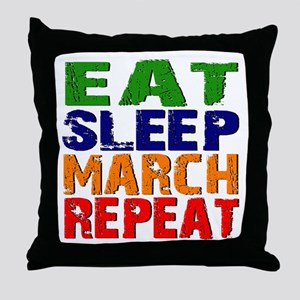 Eat Sleep March Repeat Throw Pillow