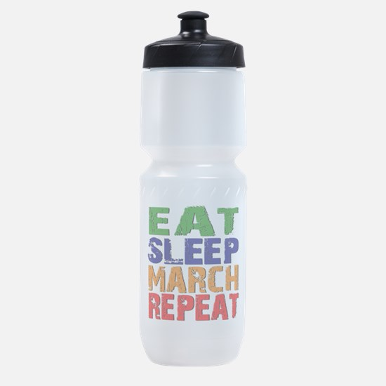 Eat Sleep March Repeat Sports Bottle