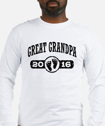 Great Grandpa 2016 Long Sleeve T-Shirt