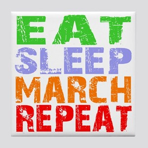 Eat Sleep March Repeat Dark Tile Coaster