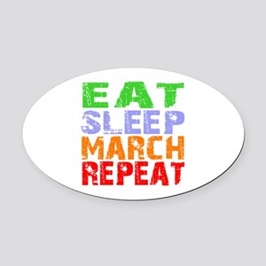Eat Sleep March Repeat Dark Oval Car Magnet