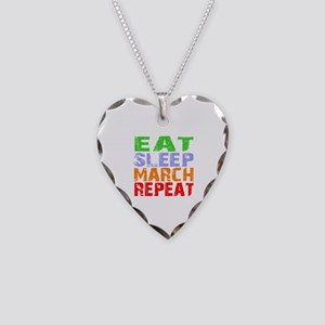 Eat Sleep March Repeat Dark Necklace Heart Charm
