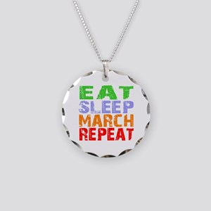 Eat Sleep March Repeat Dark Necklace Circle Charm