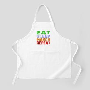 Eat Sleep March Repeat Dark Apron