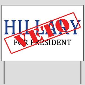 Veto Hillary Yard Sign