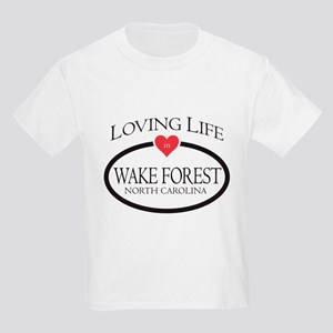 Loving Life in Wake Forest, NC T-Shirt