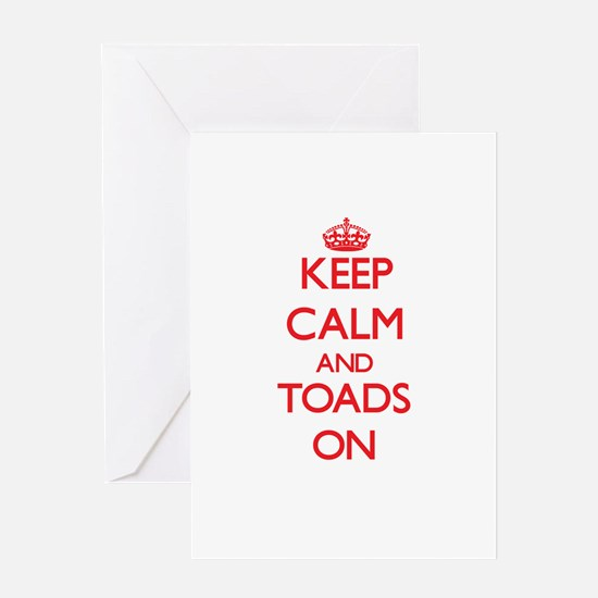 Keep calm and Toads On Greeting Cards