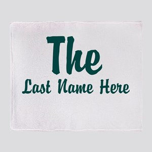 The (Use A Last Name) Throw Blanket