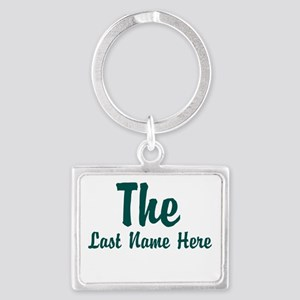 The (Use A Last Name) Keychains