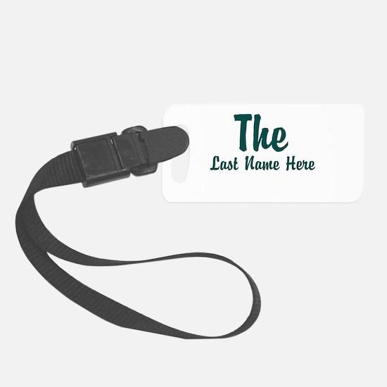 The (Use A Last Name) Luggage Tag