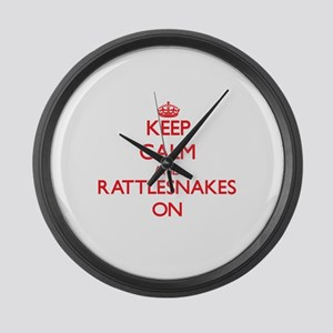 Keep calm and Rattlesnakes On Large Wall Clock