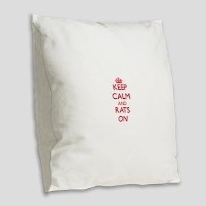 Keep calm and Rats On Burlap Throw Pillow