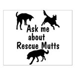 Ask About Rescue Mutts Small Poster