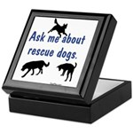 Ask About Rescue Dogs Keepsake Box