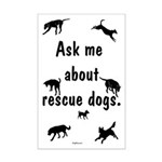 Ask About Rescue Dogs Mini Poster Print